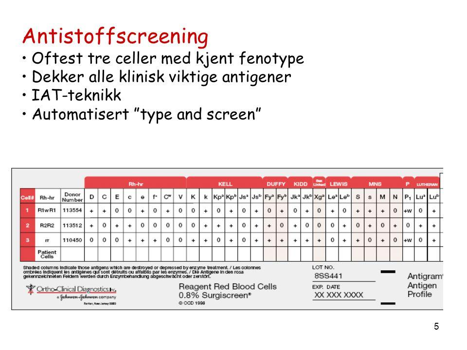 Antistoffscreening Oftest tre celler med kjent fenotype