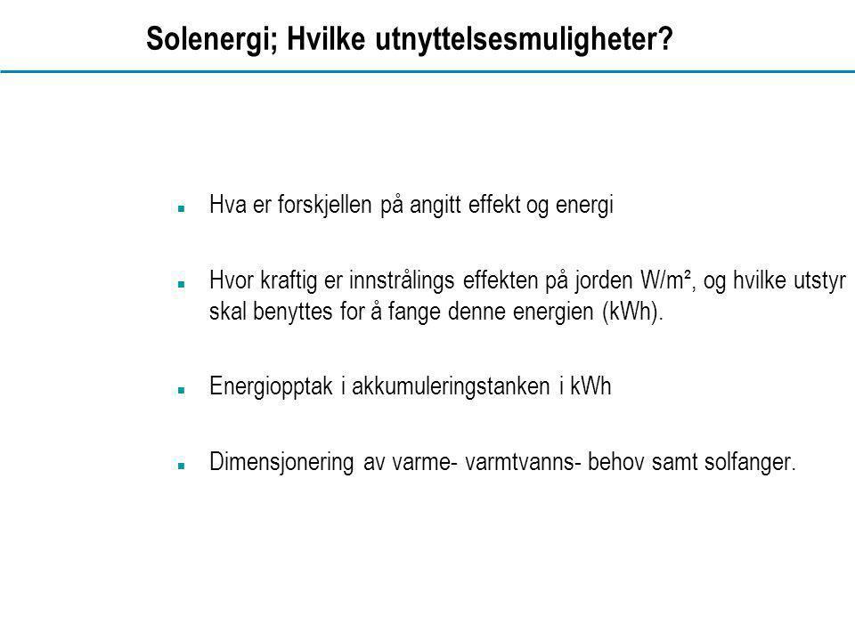 Solenergi; Hvilke utnyttelsesmuligheter