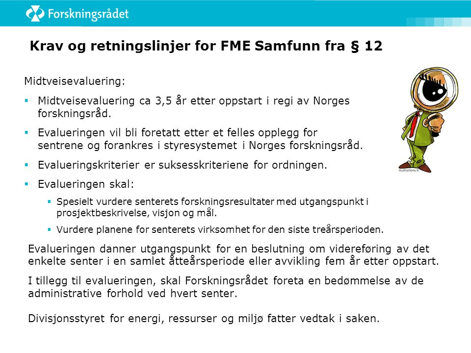 Krav og retningslinjer for FME Samfunn fra § 12