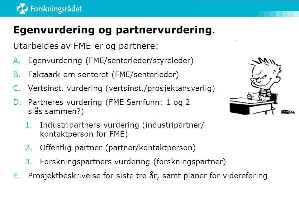 Egenvurdering og partnervurdering.