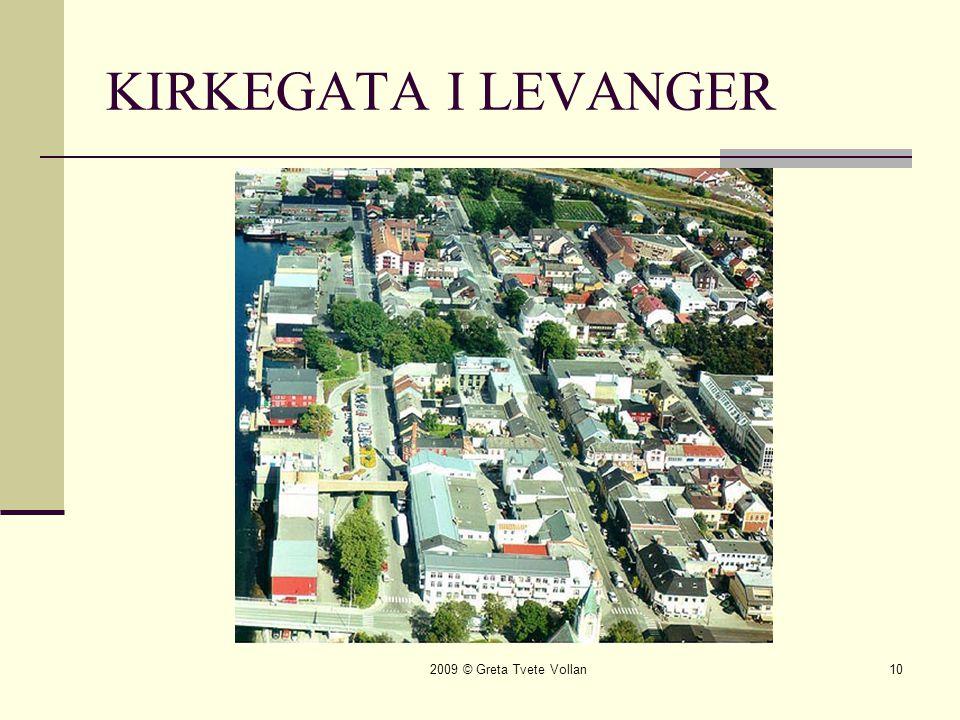 KIRKEGATA I LEVANGER 2009 © Greta Tvete Vollan