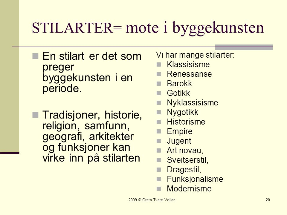 STILARTER= mote i byggekunsten