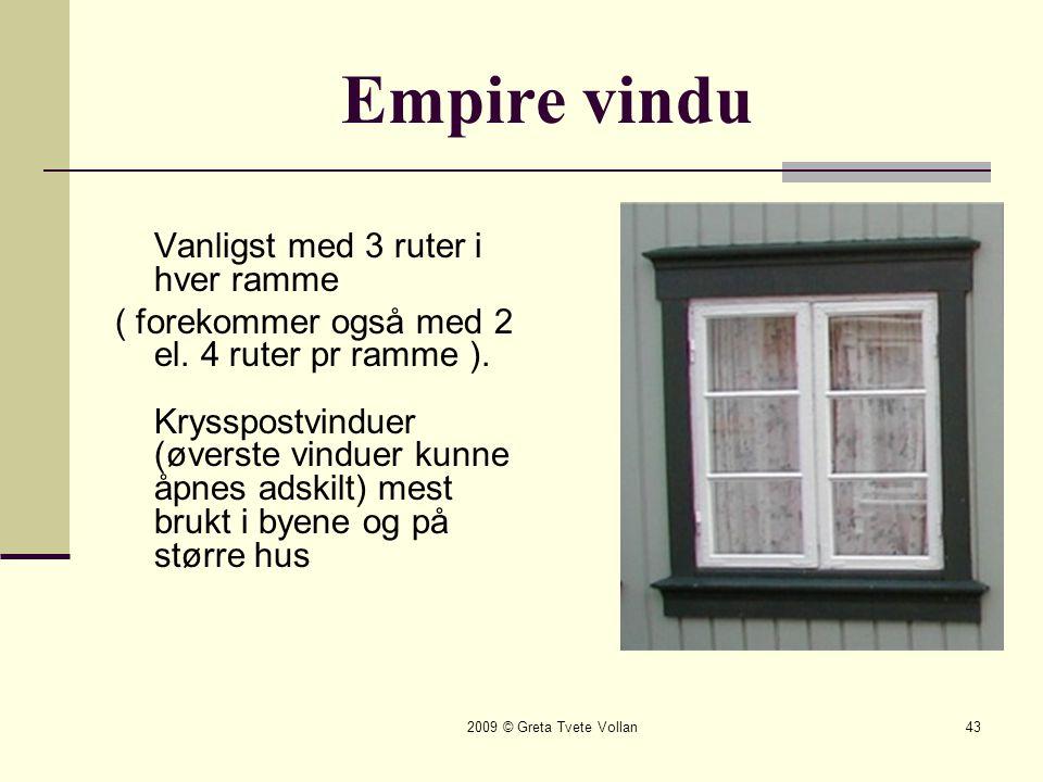 Empire vindu Vanligst med 3 ruter i hver ramme.