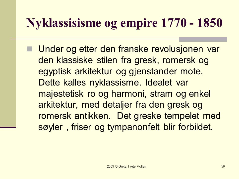 Nyklassisisme og empire 1770 - 1850