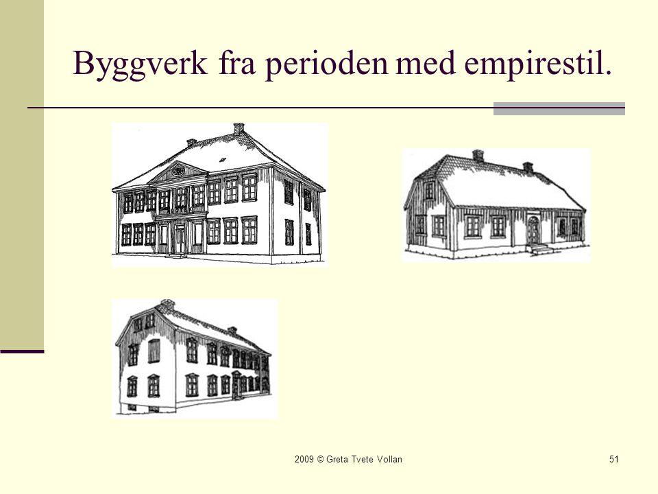 Byggverk fra perioden med empirestil.