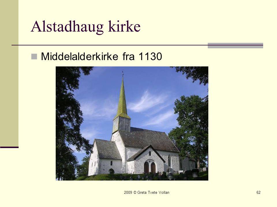 Alstadhaug kirke Middelalderkirke fra 1130 2009 © Greta Tvete Vollan
