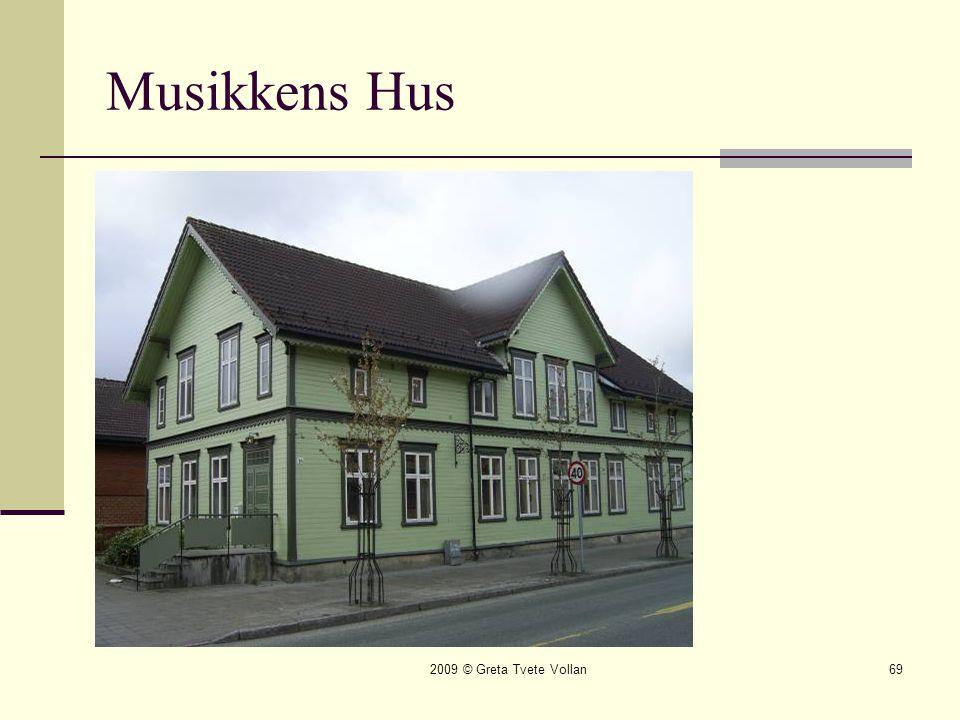 Musikkens Hus 2009 © Greta Tvete Vollan