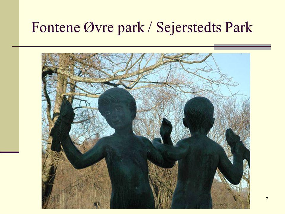 Fontene Øvre park / Sejerstedts Park