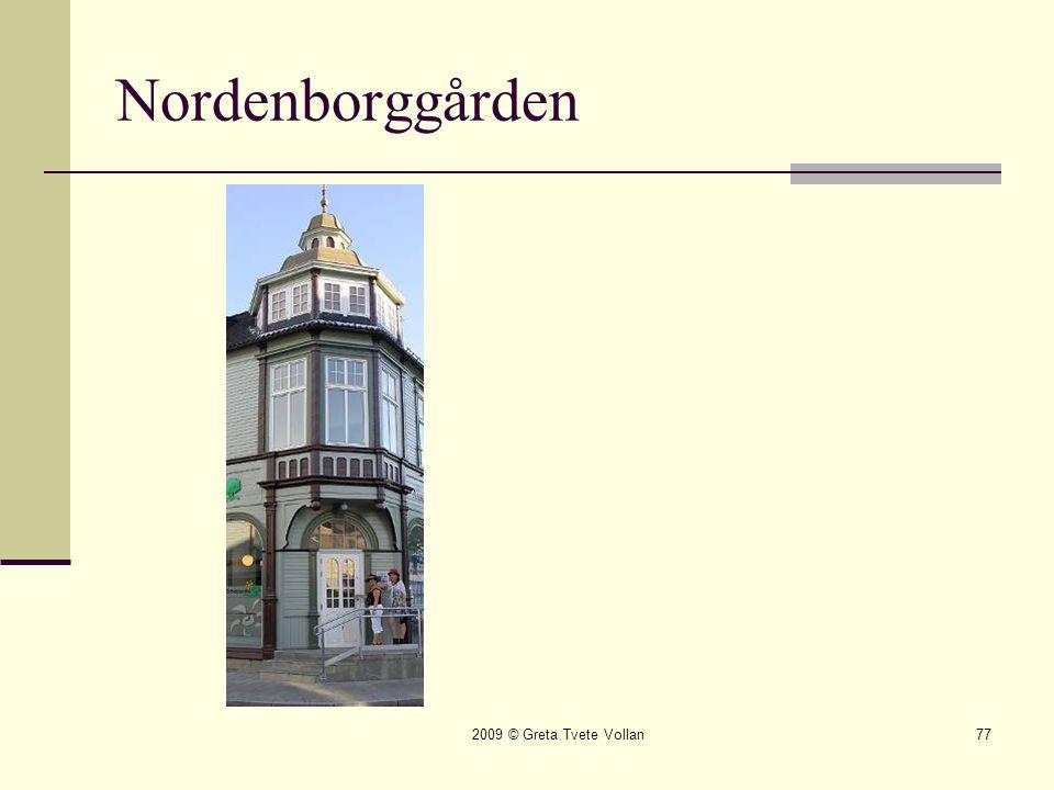 Nordenborggården 2009 © Greta Tvete Vollan