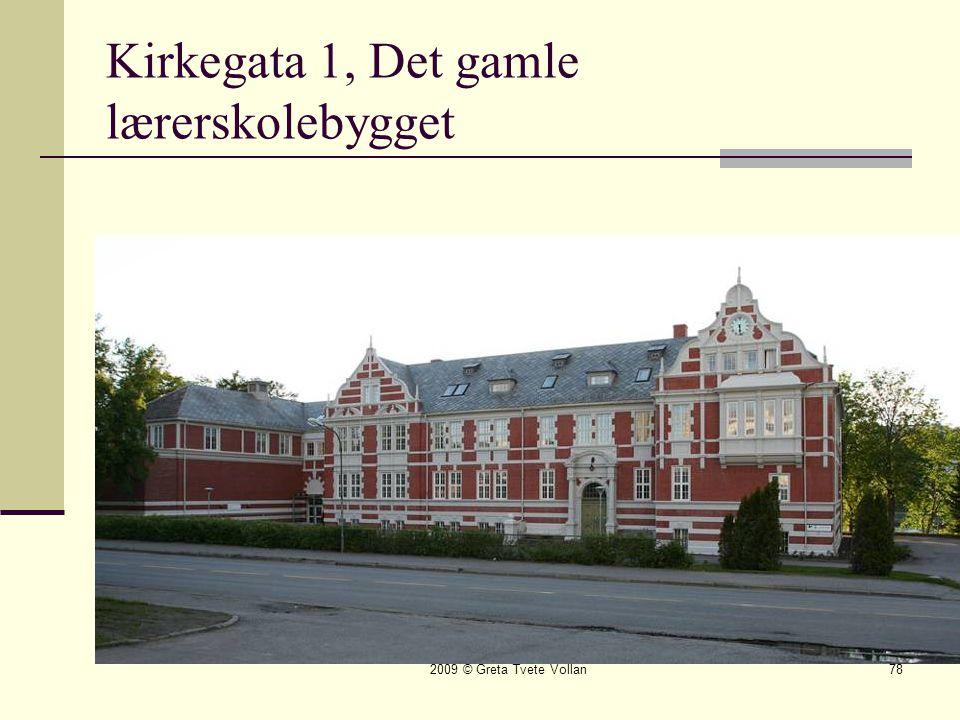 Kirkegata 1, Det gamle lærerskolebygget