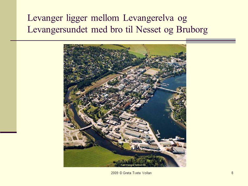 Levanger ligger mellom Levangerelva og Levangersundet med bro til Nesset og Bruborg