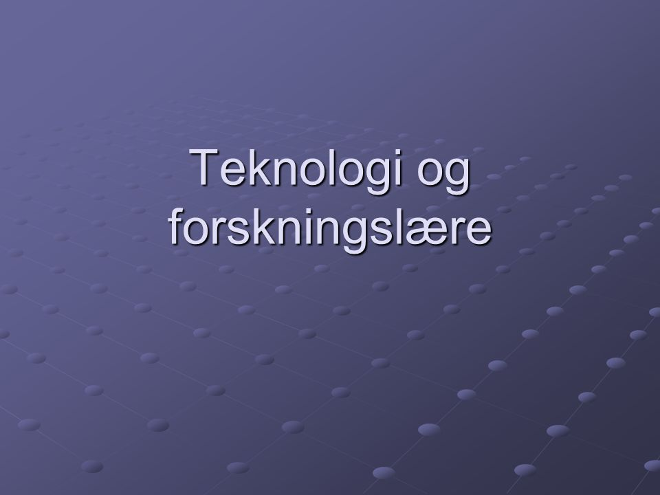 Teknologi og forskningslære
