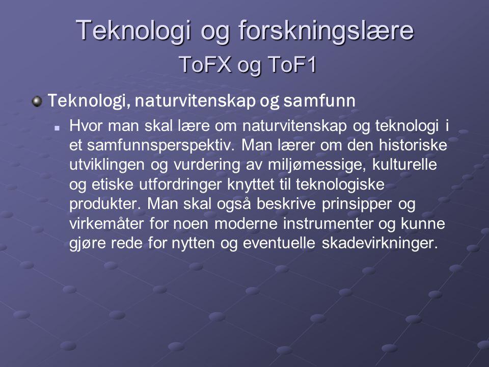 Teknologi og forskningslære ToFX og ToF1