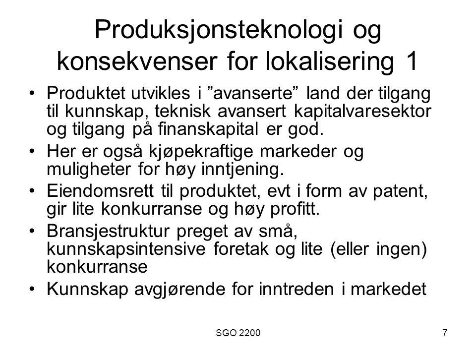 Produksjonsteknologi og konsekvenser for lokalisering 1