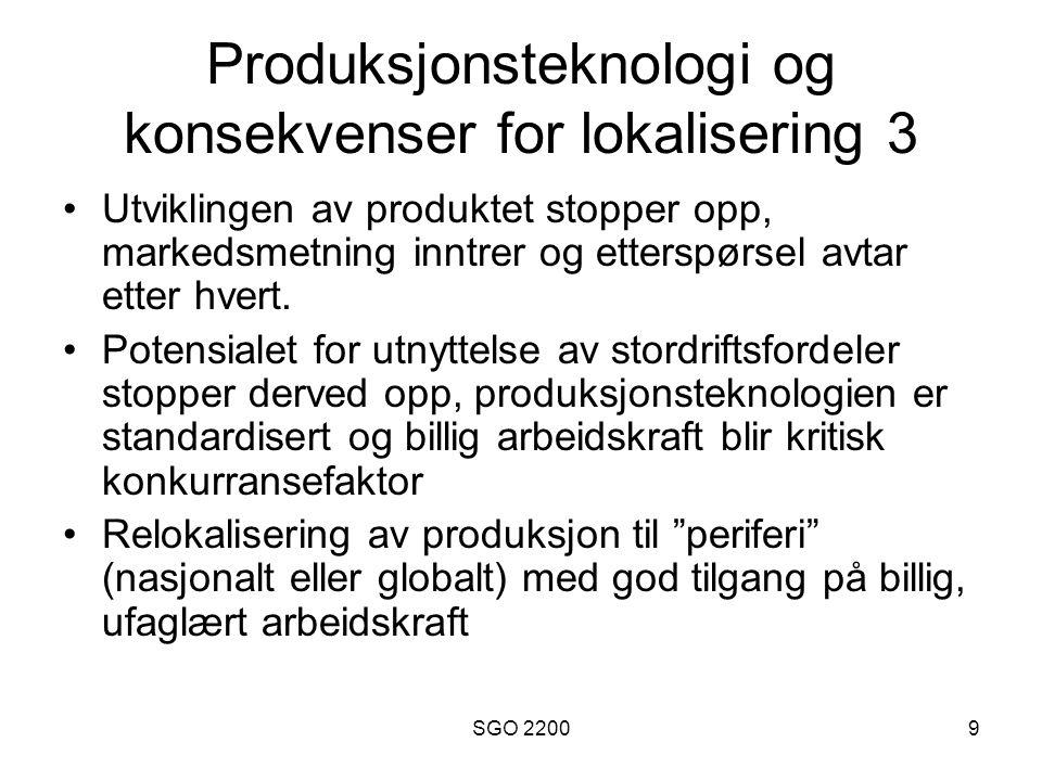 Produksjonsteknologi og konsekvenser for lokalisering 3