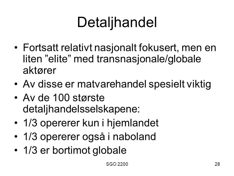Detaljhandel Fortsatt relativt nasjonalt fokusert, men en liten elite med transnasjonale/globale aktører.