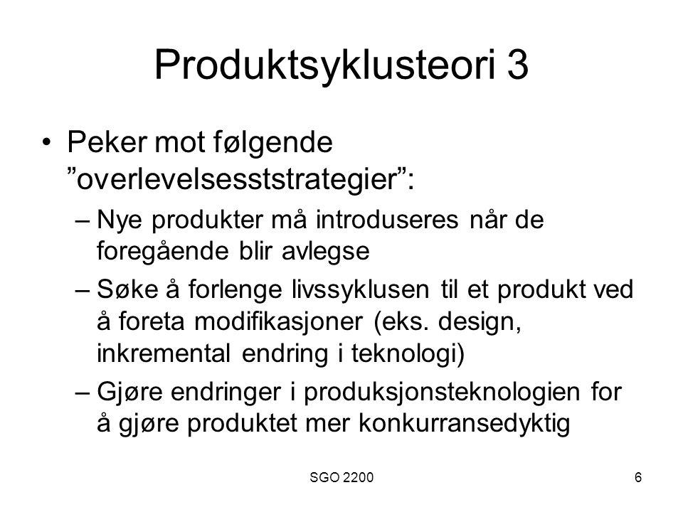 Produktsyklusteori 3 Peker mot følgende overlevelsesststrategier :