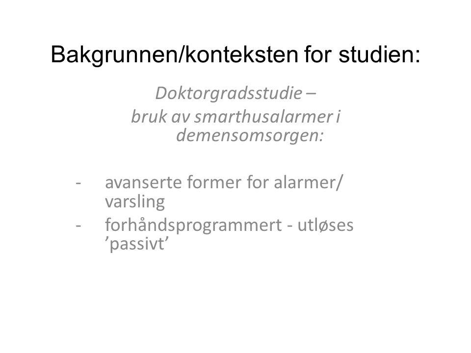 Bakgrunnen/konteksten for studien: