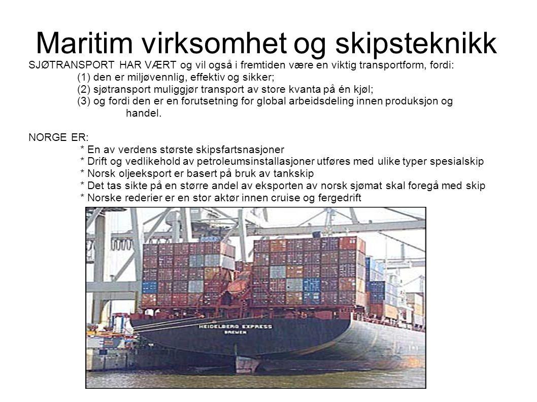 Maritim virksomhet og skipsteknikk