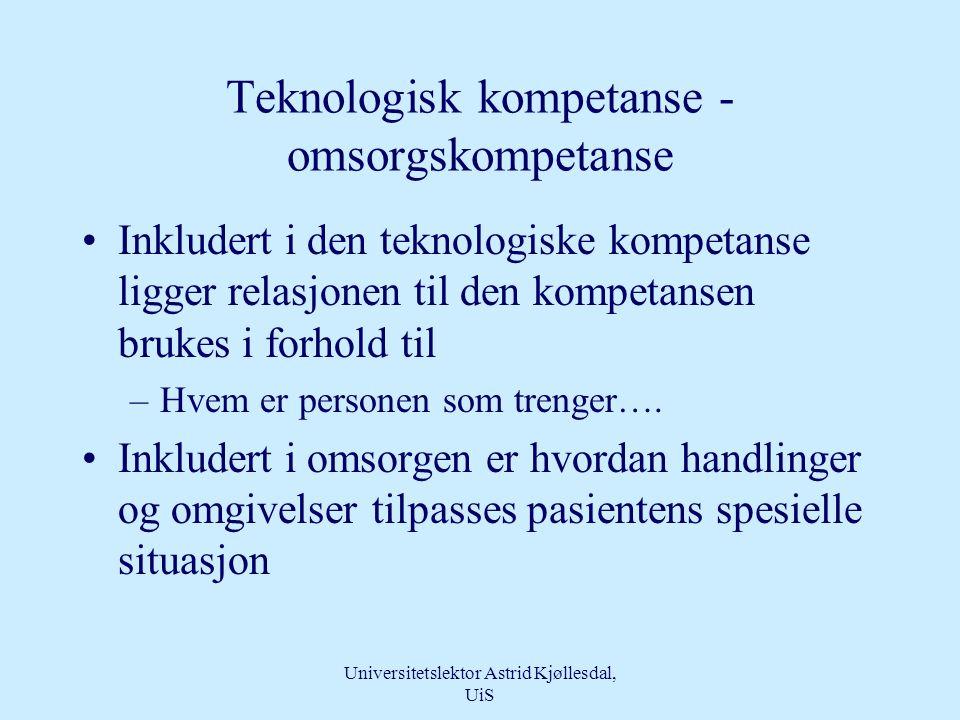 Teknologisk kompetanse - omsorgskompetanse
