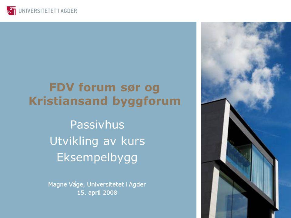 FDV forum sør og Kristiansand byggforum