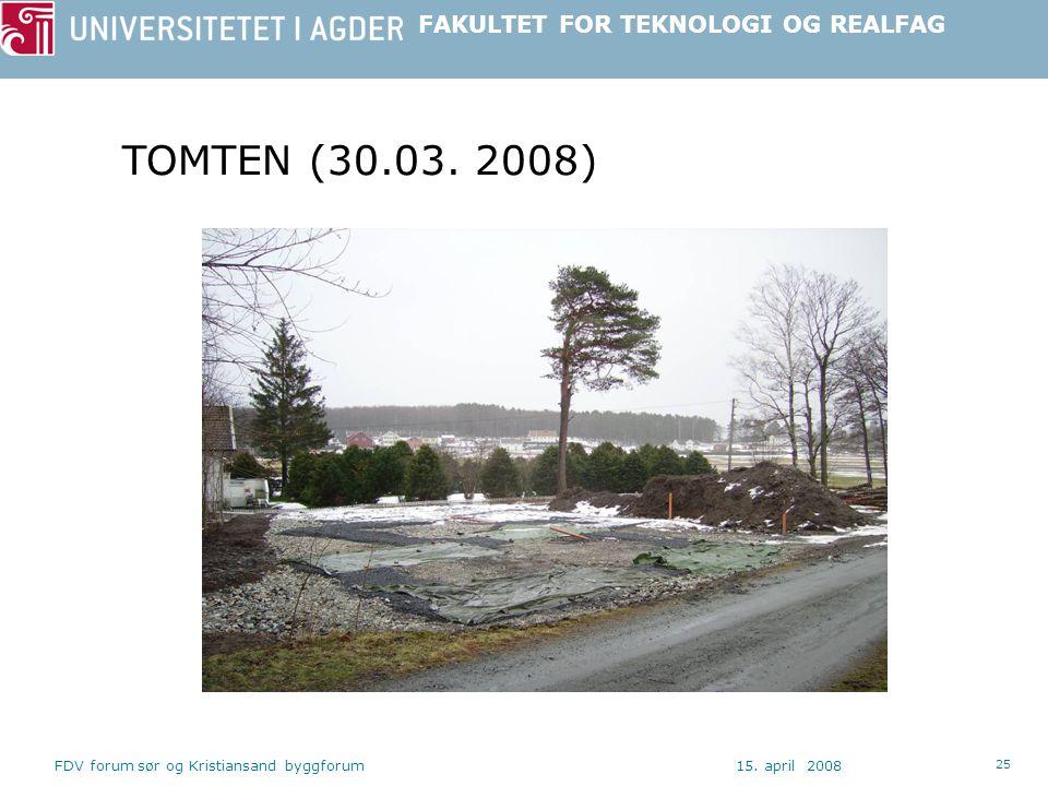 TOMTEN (30.03. 2008) FDV forum sør og Kristiansand byggforum