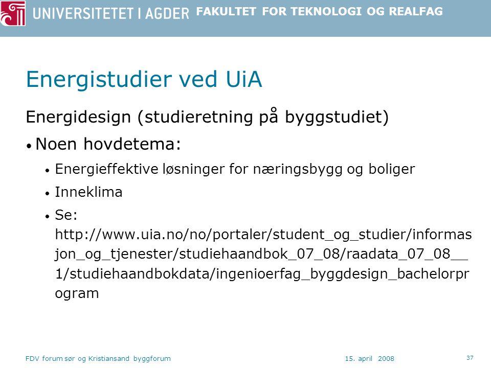 Energistudier ved UiA Energidesign (studieretning på byggstudiet)