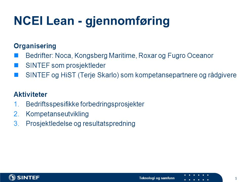 NCEI Lean - gjennomføring
