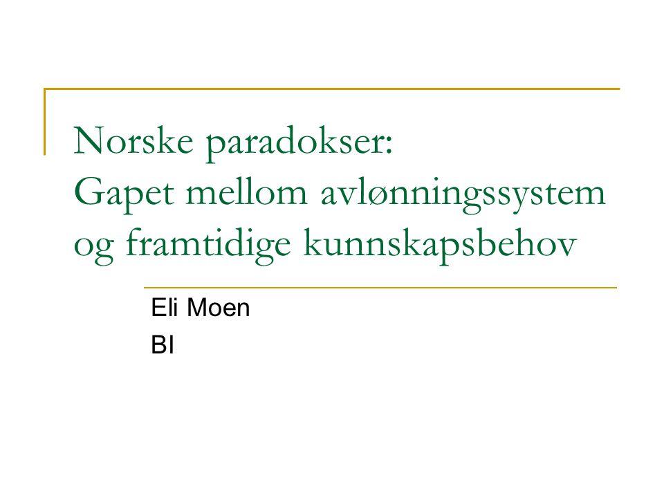 Norske paradokser: Gapet mellom avlønningssystem og framtidige kunnskapsbehov