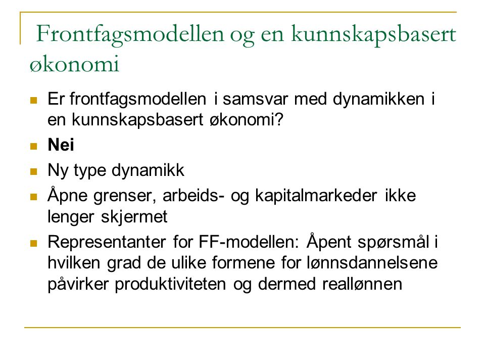 Frontfagsmodellen og en kunnskapsbasert økonomi