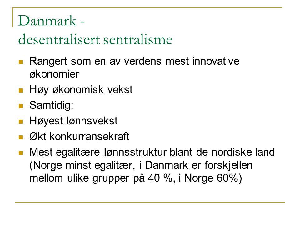 Danmark - desentralisert sentralisme