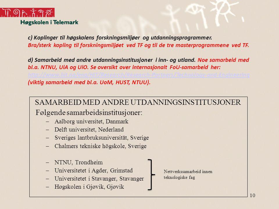 SAMARBEID MED ANDRE UTDANNINGSINSTITUSJONER