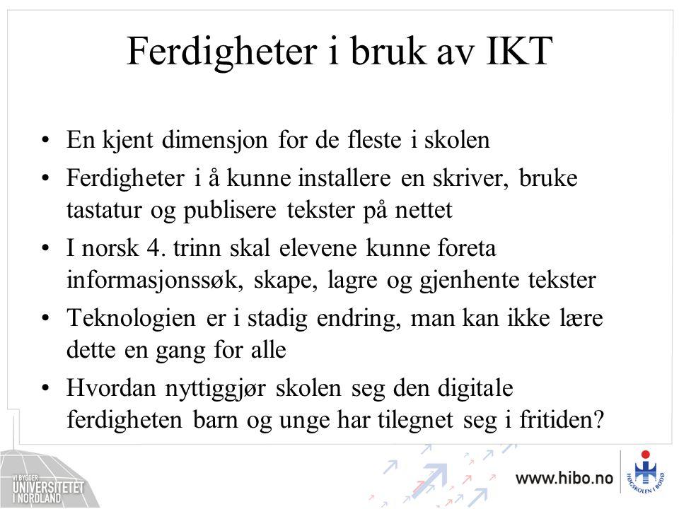 Ferdigheter i bruk av IKT