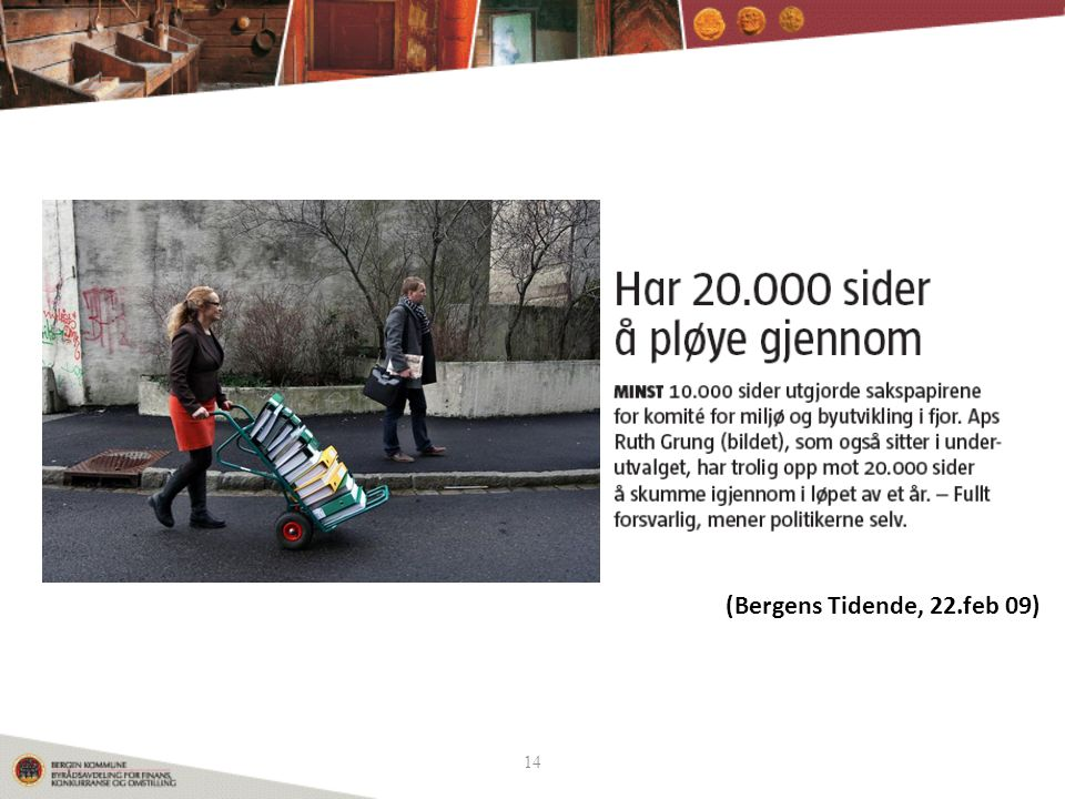 (Bergens Tidende, 22.feb 09) 14 14