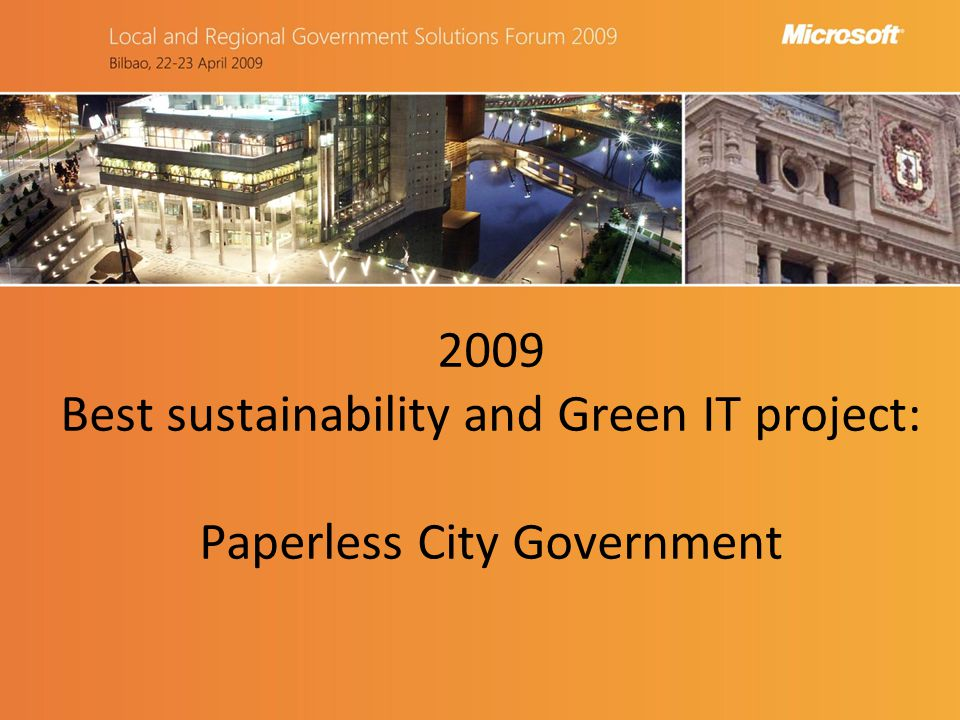 2009 Best sustainability and Green IT project: Paperless City Government