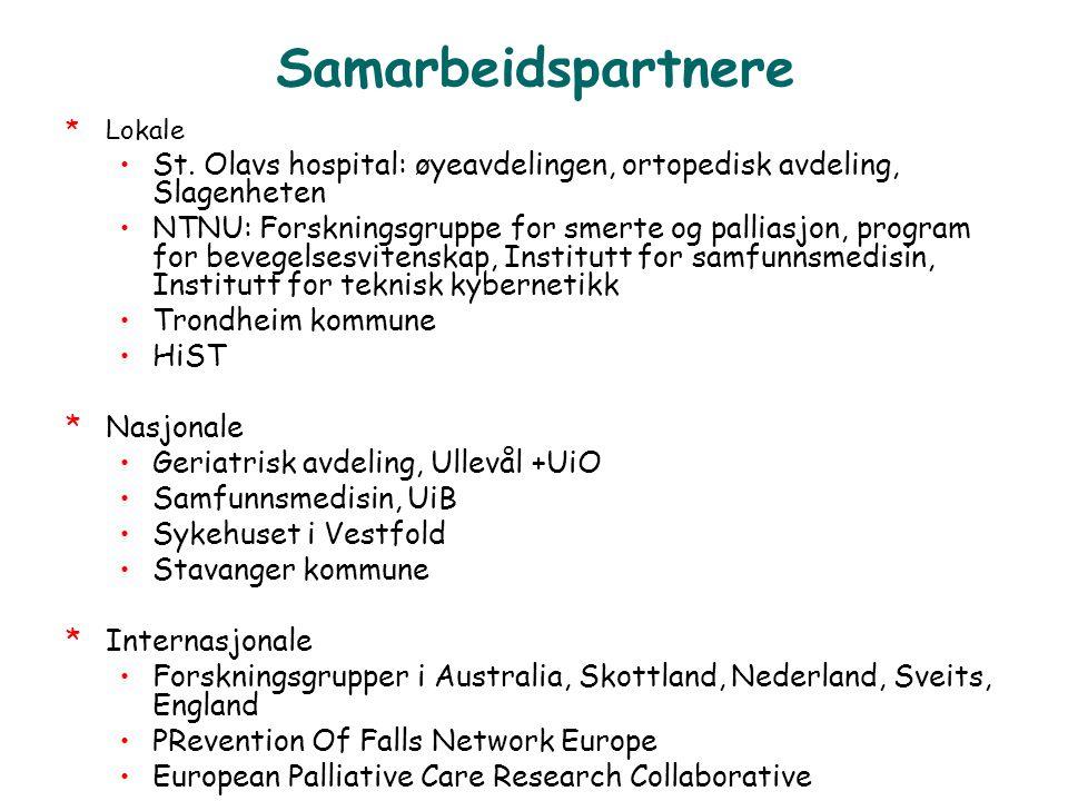 Samarbeidspartnere Lokale. St. Olavs hospital: øyeavdelingen, ortopedisk avdeling, Slagenheten.