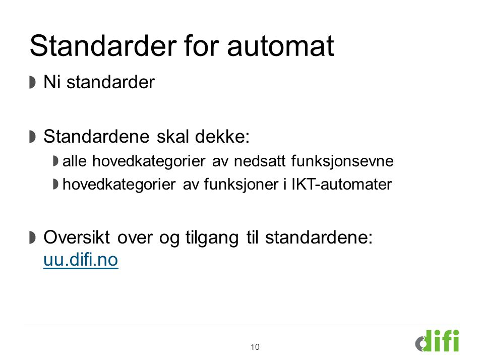 Standarder for automat