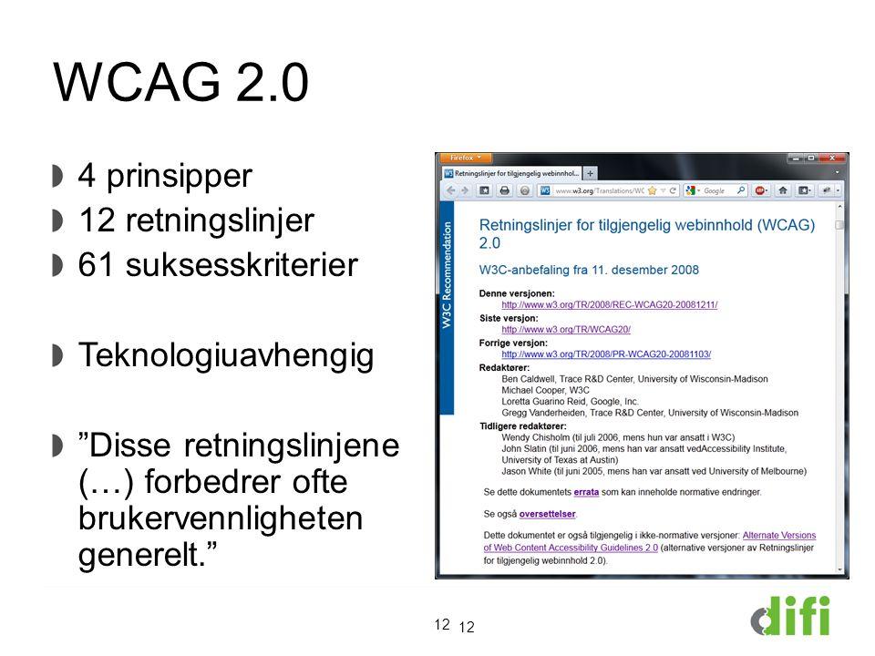 WCAG 2.0 4 prinsipper 12 retningslinjer 61 suksesskriterier