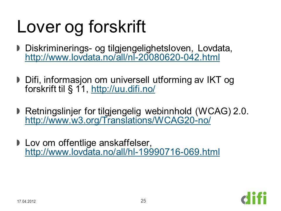 Lover og forskrift Diskriminerings- og tilgjengelighetsloven, Lovdata, http://www.lovdata.no/all/nl-20080620-042.html.