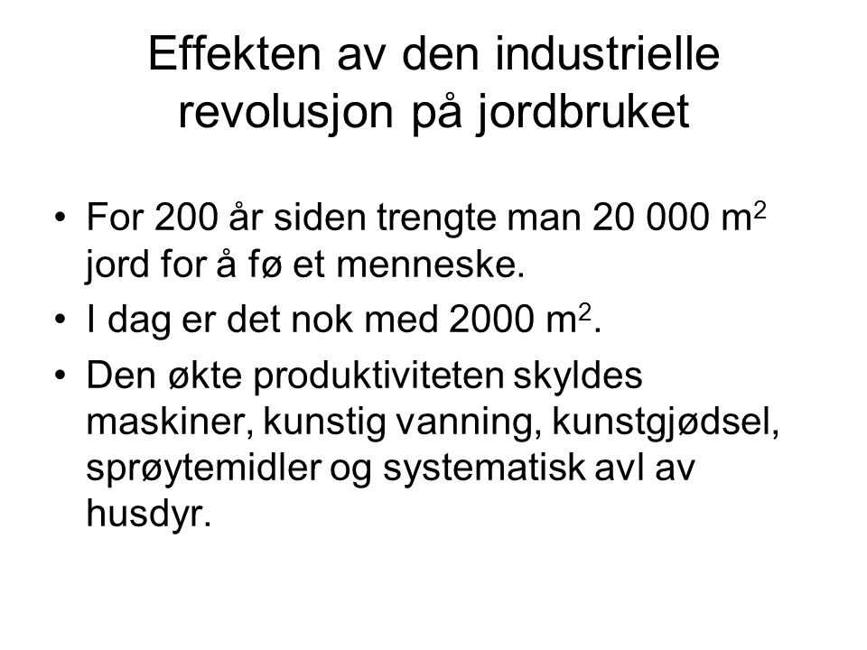 Effekten av den industrielle revolusjon på jordbruket