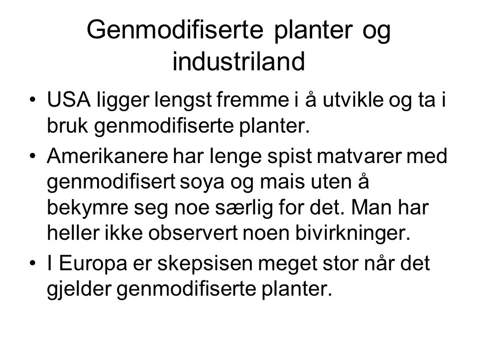 Genmodifiserte planter og industriland
