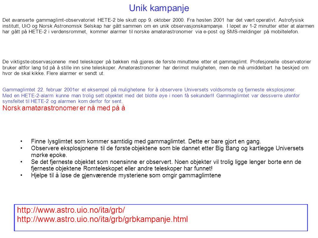 Unik kampanje http://www.astro.uio.no/ita/grb/