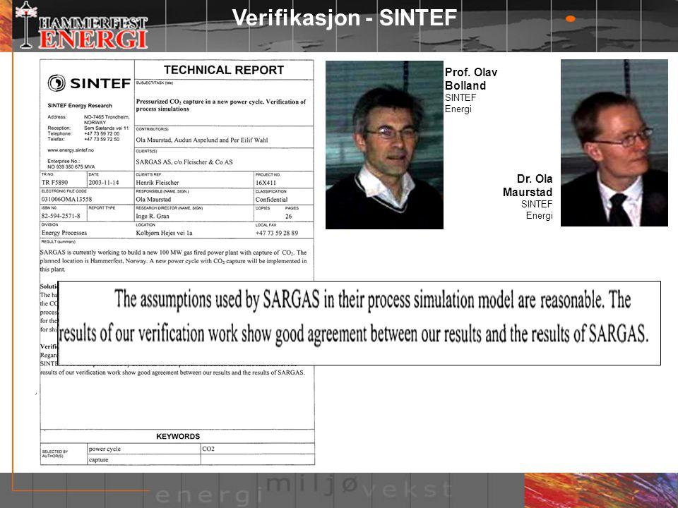 Verifikasjon - SINTEF Prof. Olav Bolland Dr. Ola Maurstad SINTEF
