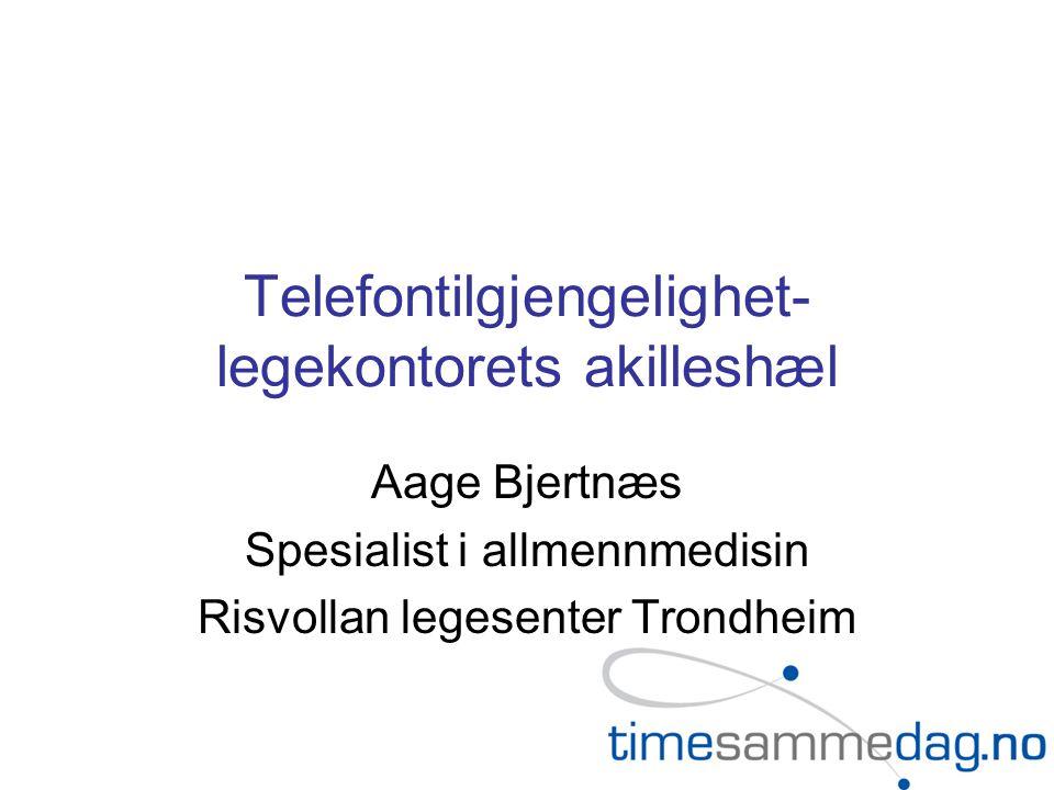 Telefontilgjengelighet-legekontorets akilleshæl