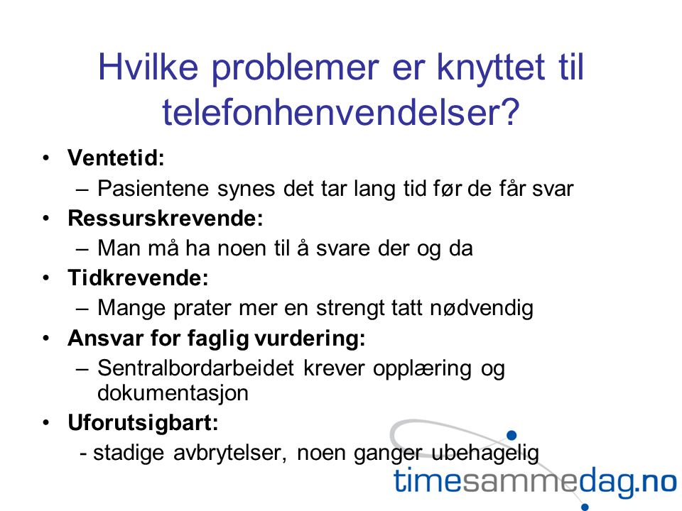 Hvilke problemer er knyttet til telefonhenvendelser