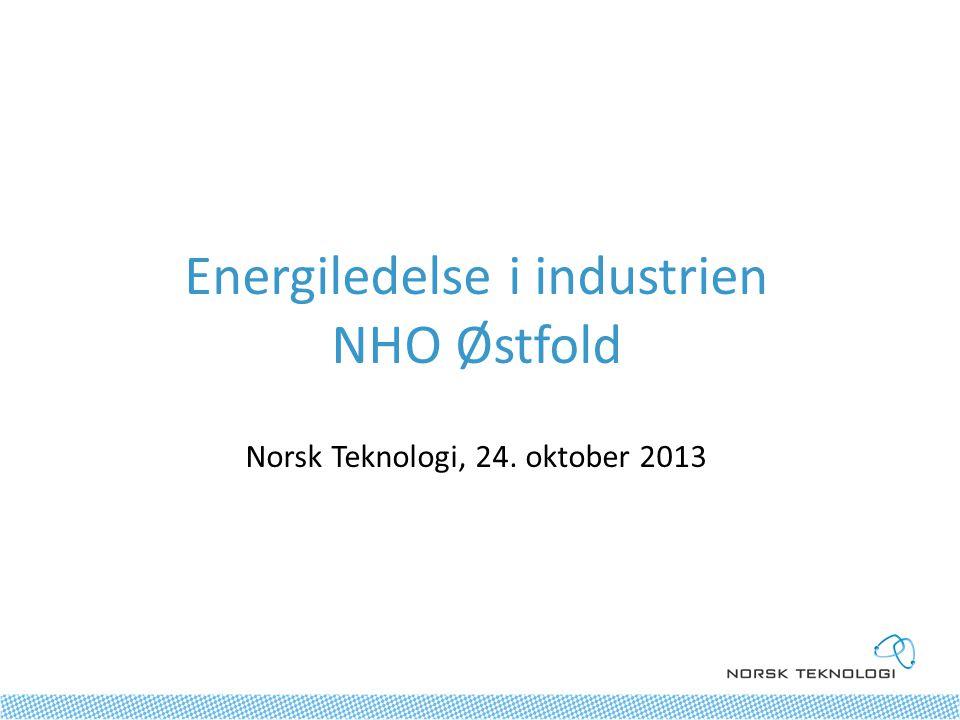 Energiledelse i industrien NHO Østfold Norsk Teknologi, 24