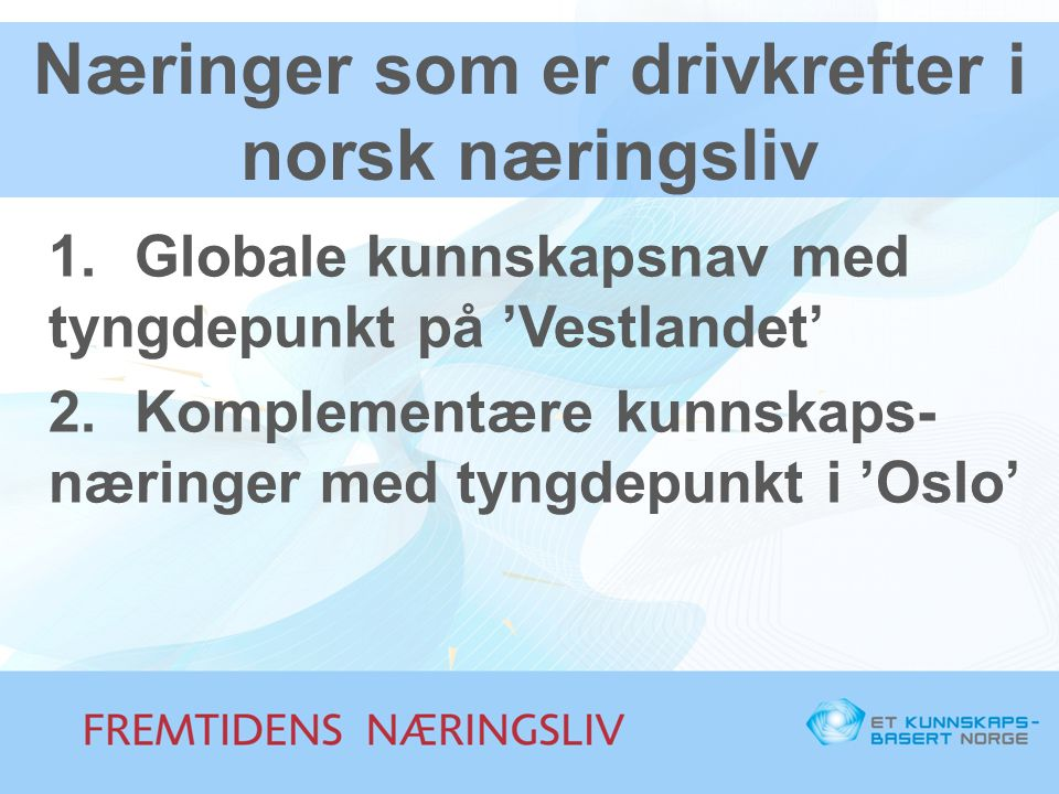 Næringer som er drivkrefter i norsk næringsliv