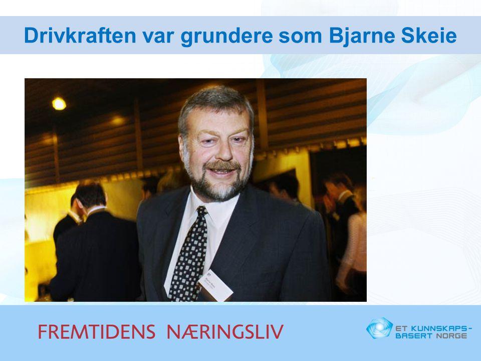 Drivkraften var grundere som Bjarne Skeie