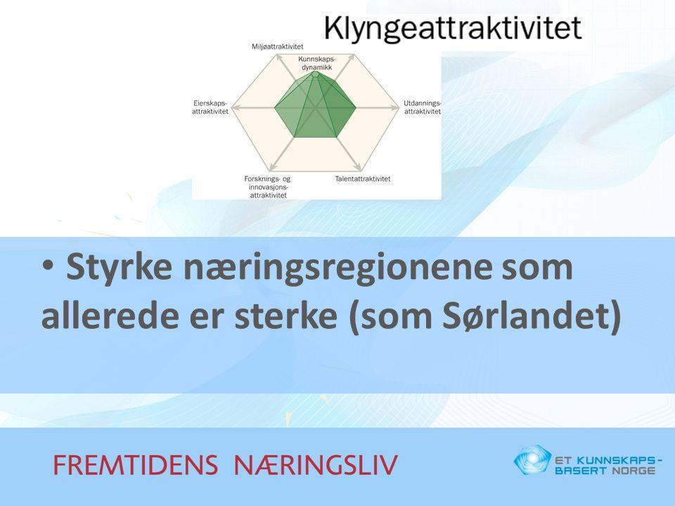 Styrke næringsregionene som allerede er sterke (som Sørlandet)