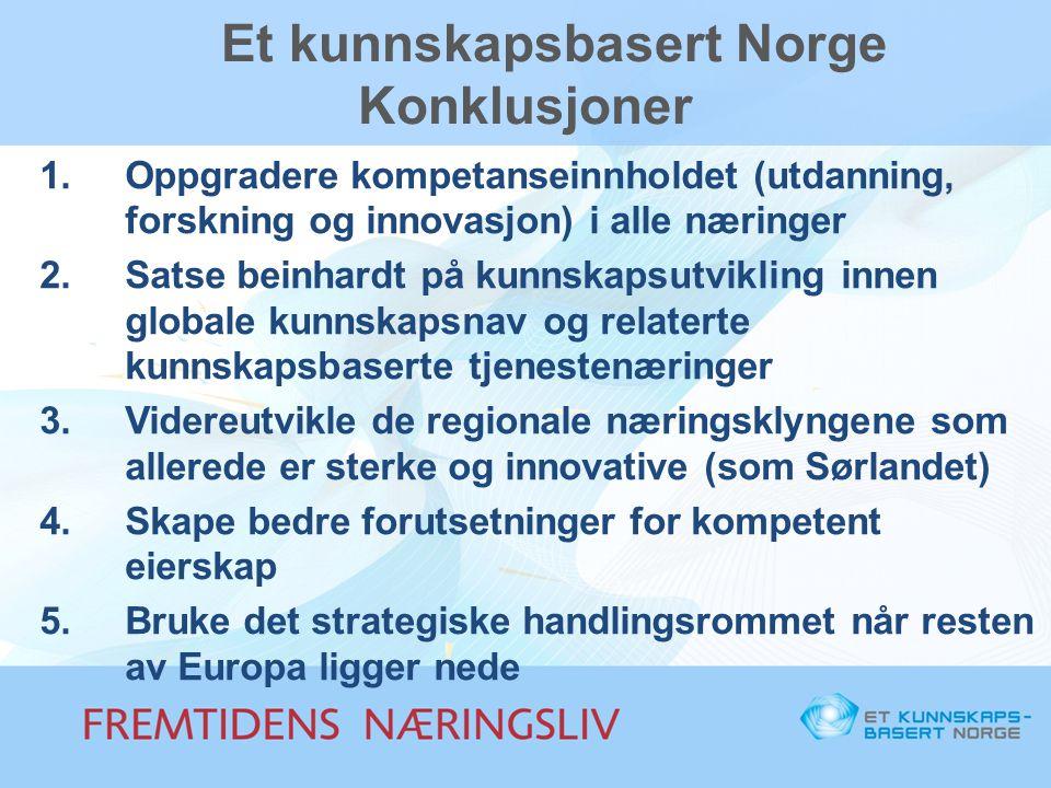 Et kunnskapsbasert Norge Konklusjoner